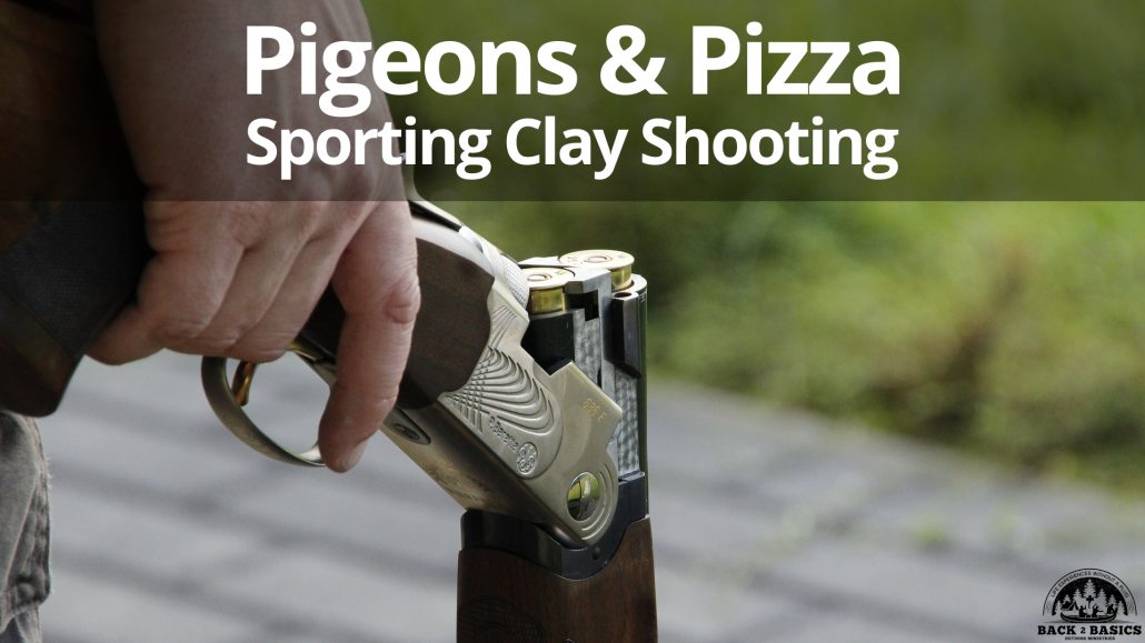 pigeons and pizza, back2basics outdoor ministries