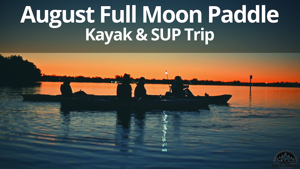 august full moon paddle, back2basics outdoor ministries, downtown st petersburg