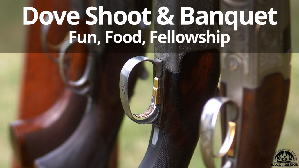 dove shoot and banquet, back2basics outdoor ministries
