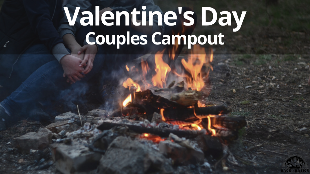 valentine's day campout, back2basics outdoor ministries