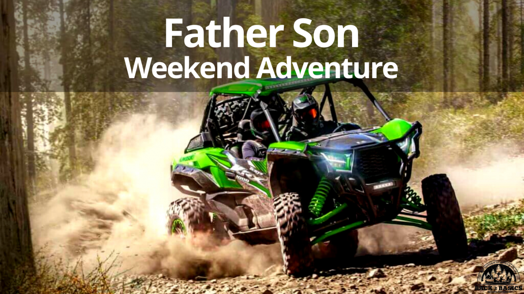 father son weekend adventure, back2basics outdoor ministries