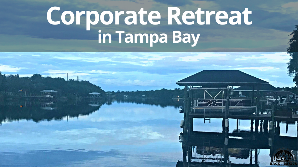 Fall Corporate Retreat in Tampa Bay, Back2Basics Outdoor Ministries