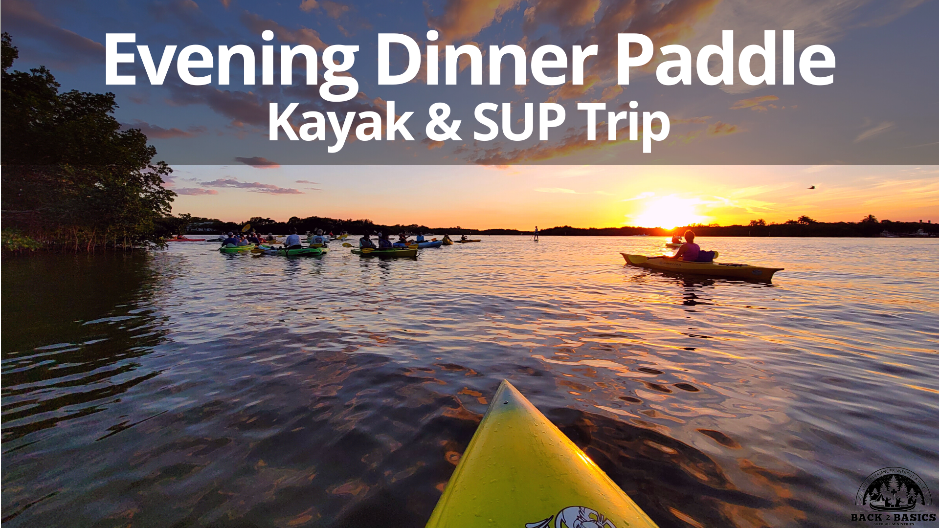 evening dinner paddle, back2basics outdoor ministries